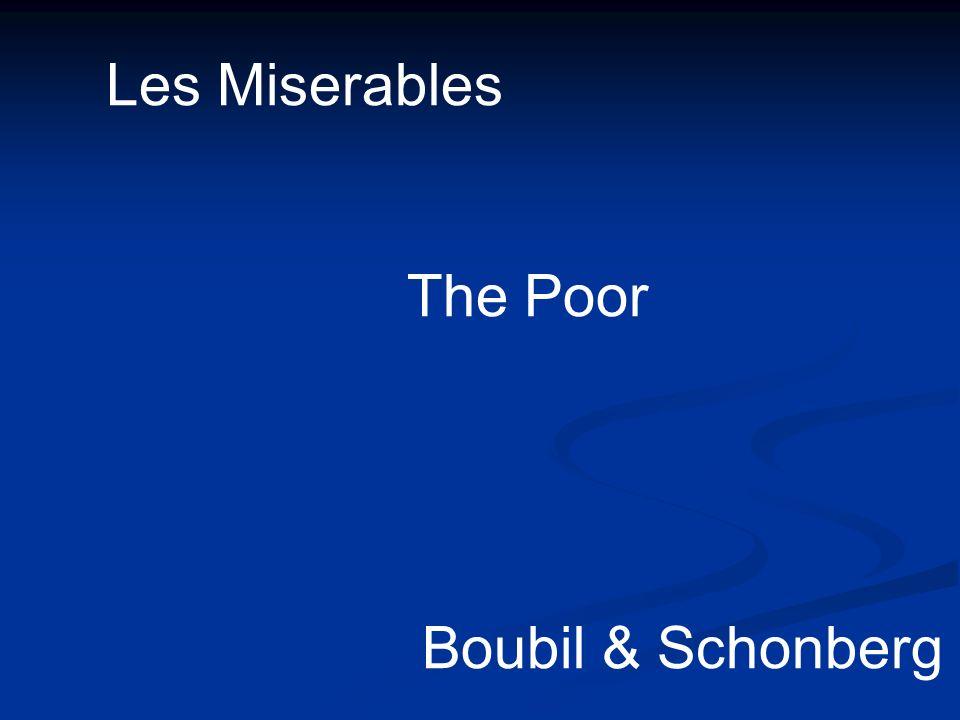 Les Miserables The Poor Boubil & Schonberg