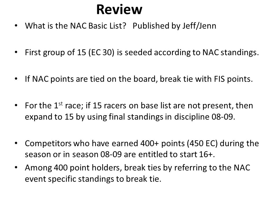 Review What is the NAC Basic List.