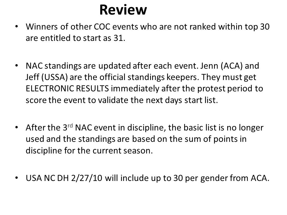Review Winners of other COC events who are not ranked within top 30 are entitled to start as 31.