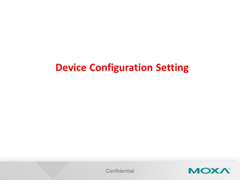 Confidential Device Configuration Setting Confidential