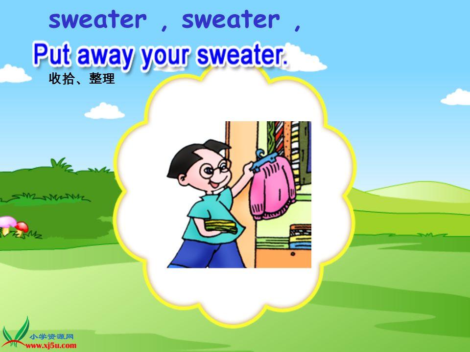 sweater I like the _______ sweater !