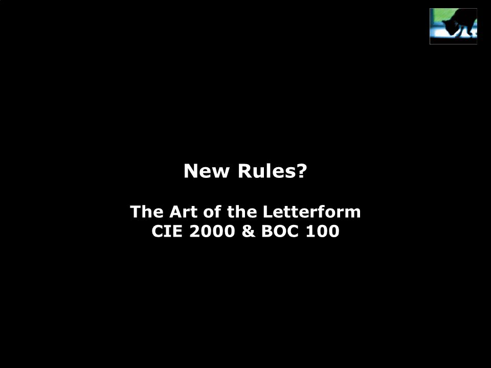 New Rules The Art of the Letterform CIE 2000 & BOC 100