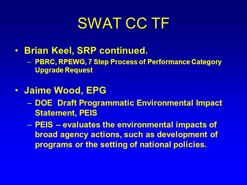 SWAT CC TF Brian Keel, SRP continued.