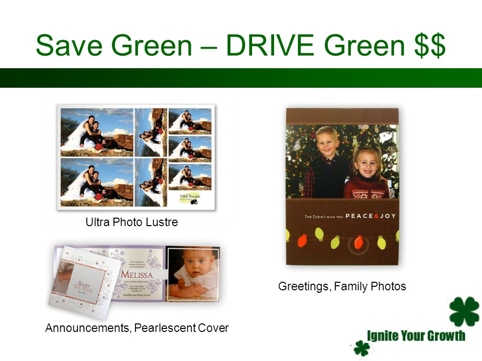Save Green – DRIVE Green $$ Announcements, Pearlescent Cover Greetings, Family Photos Ultra Photo Lustre