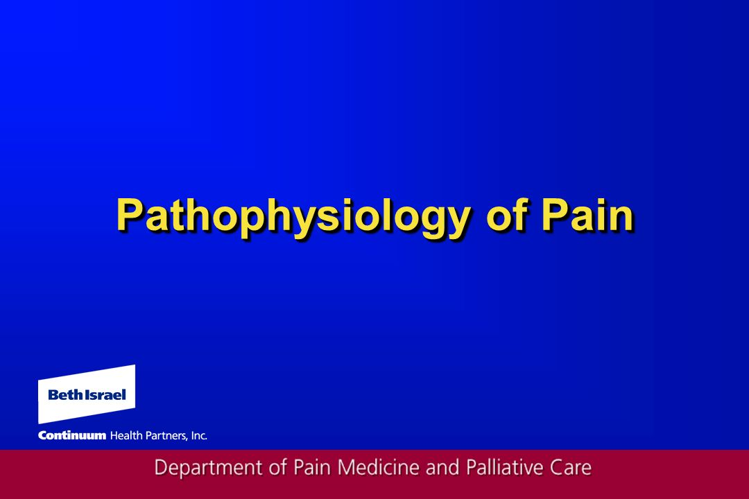 Pathophysiology of Pain