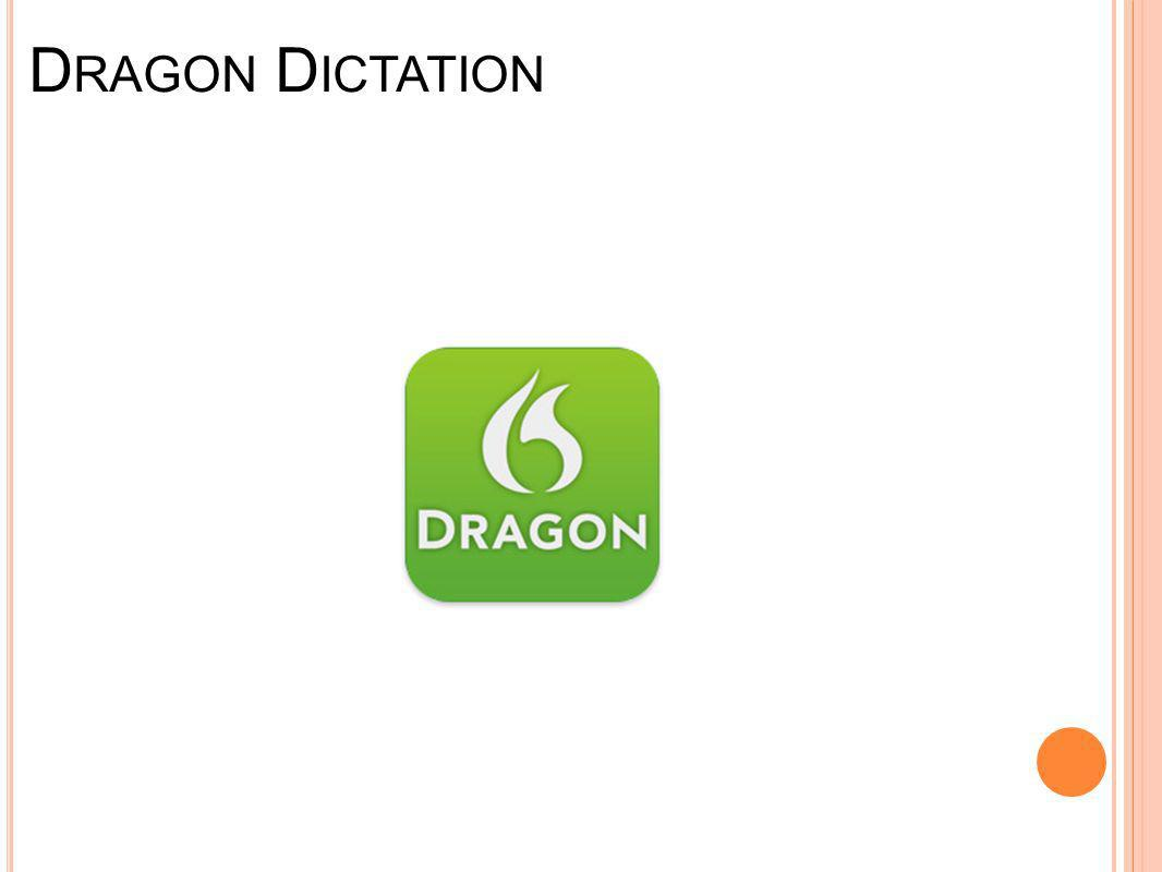 D RAGON D ICTATION