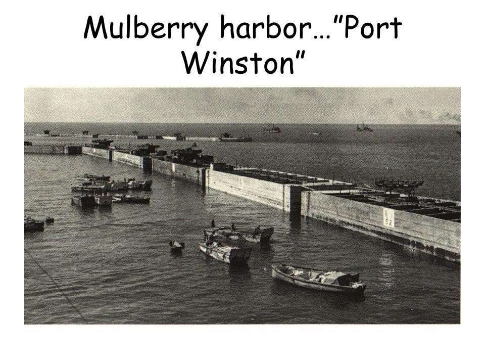 Mulberry harbor…Port Winston