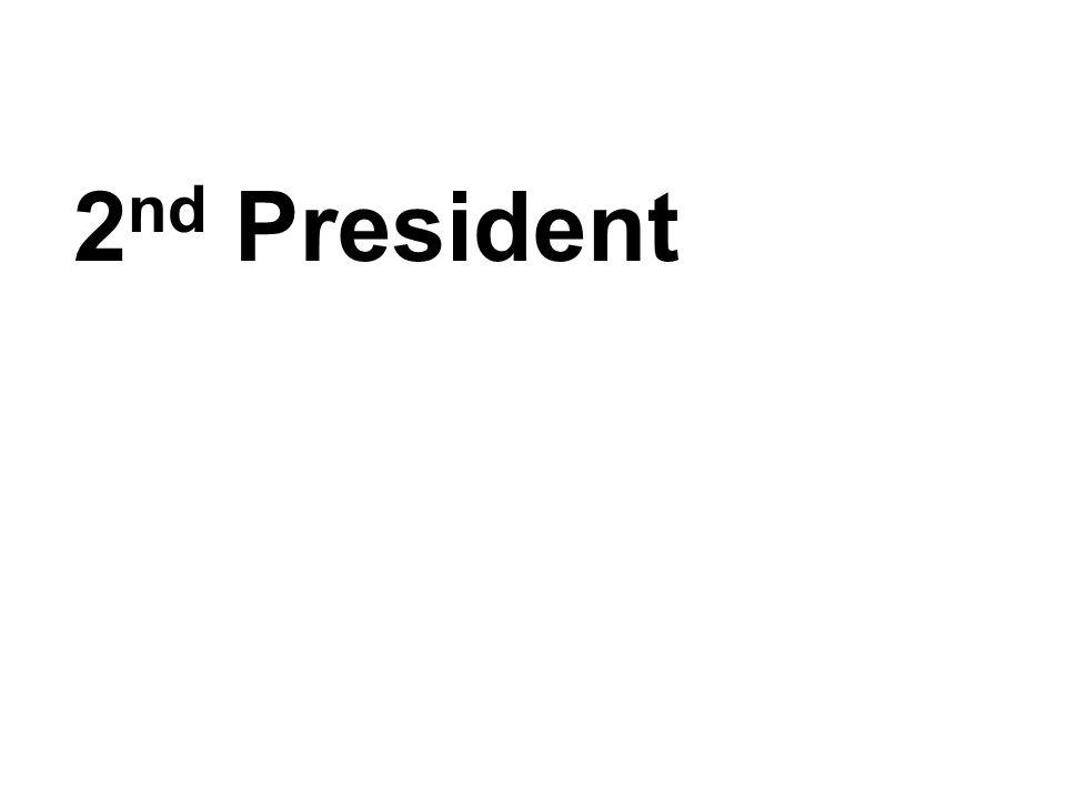 2 nd President