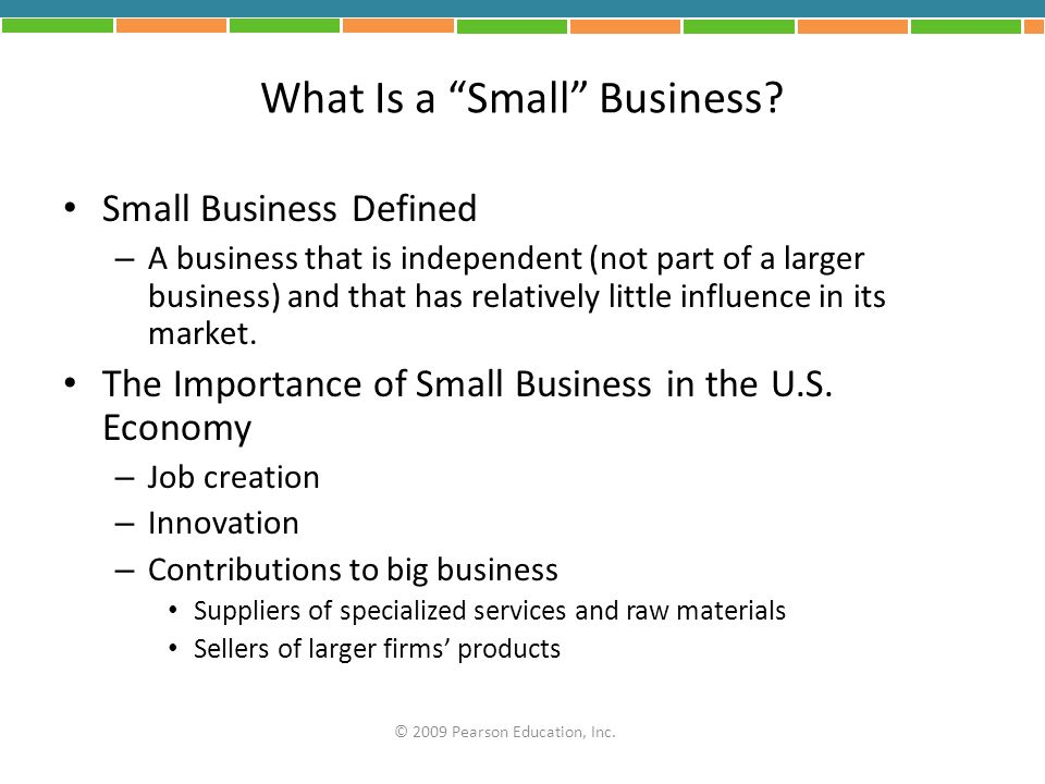 FIGURE 3.2: Small Business by Industry © 2009 Pearson Education, Inc.