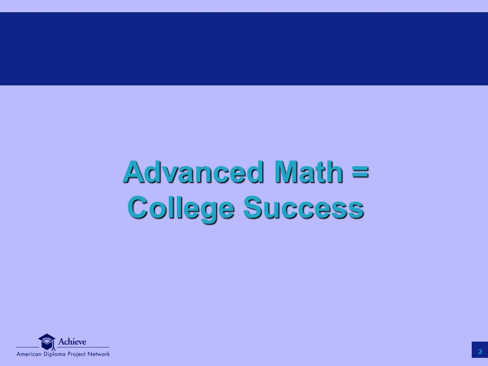 13 Advanced Math Improves Earnings Source: Rose, H.