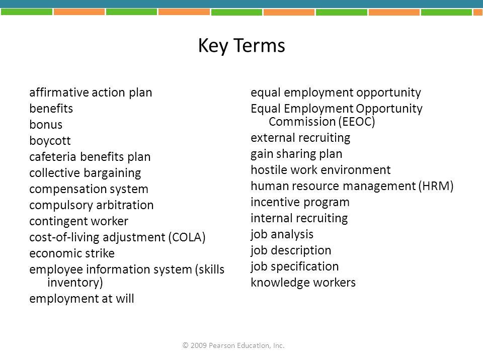Key Terms affirmative action plan benefits bonus boycott cafeteria benefits plan collective bargaining compensation system compulsory arbitration cont