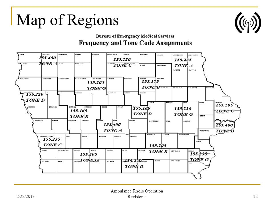 Map of Regions 2/22/2013 Ambulance Radio Operation Revision - 12