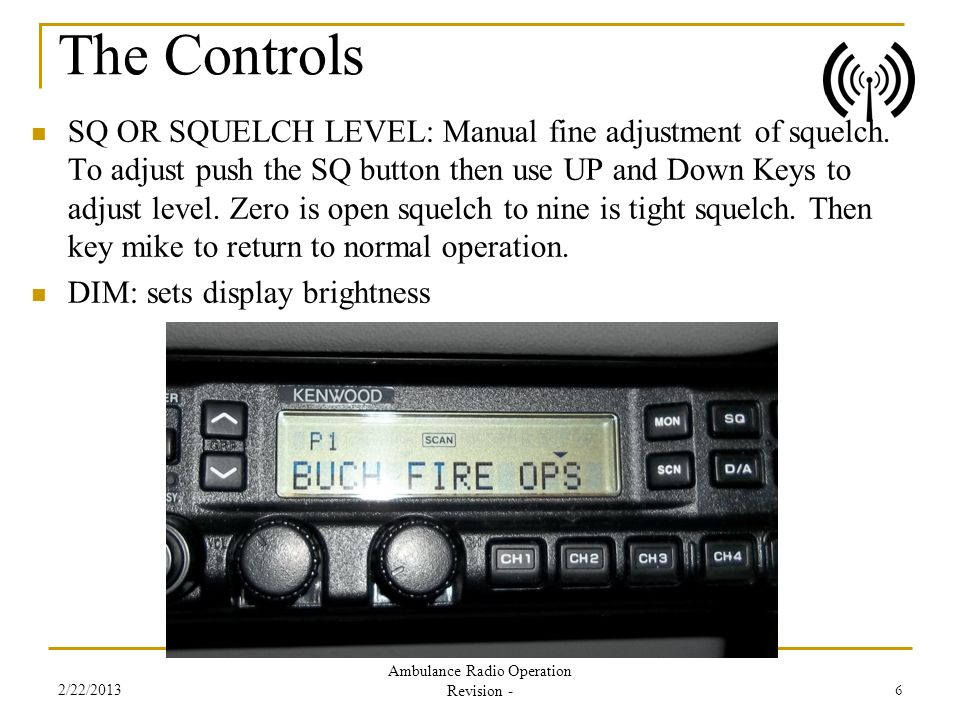 SQ OR SQUELCH LEVEL: Manual fine adjustment of squelch. To adjust push the SQ button then use UP and Down Keys to adjust level. Zero is open squelch t