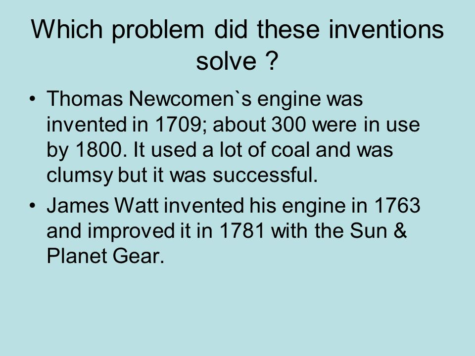 Which problem did these inventions solve .