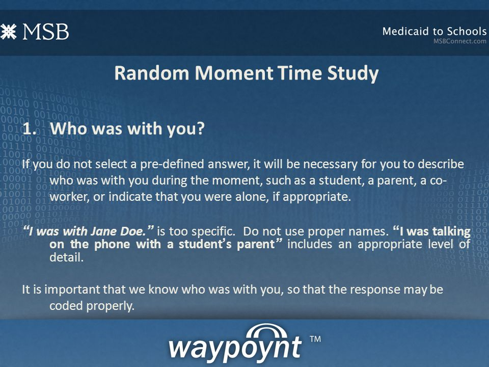 Random Moment Time Study 1.Who was with you.