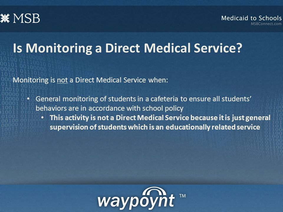 Is Monitoring a Direct Medical Service.