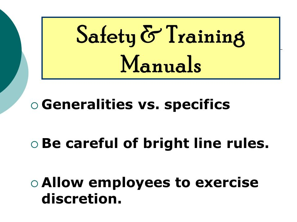 Generalities vs. specifics Be careful of bright line rules.