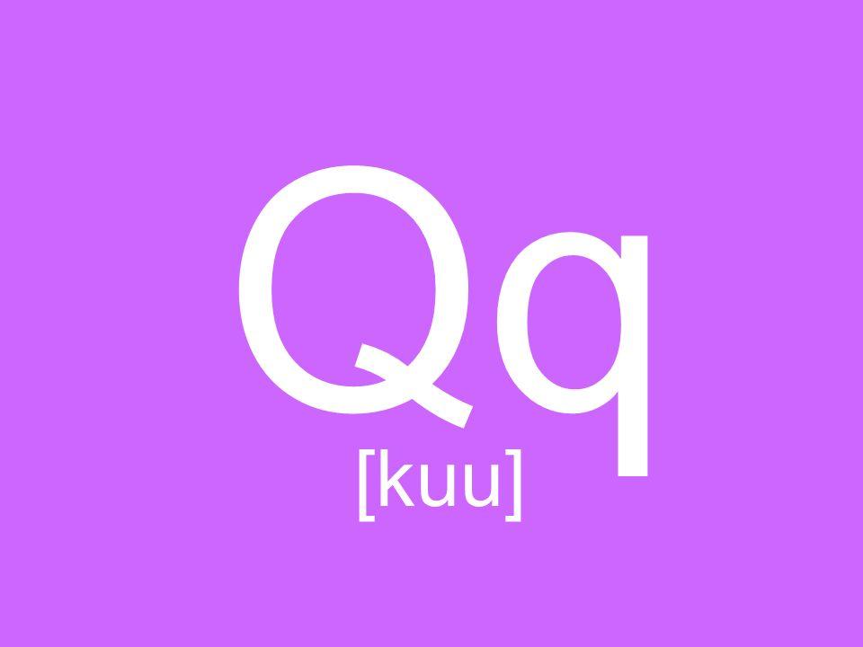 Qq [kuu]