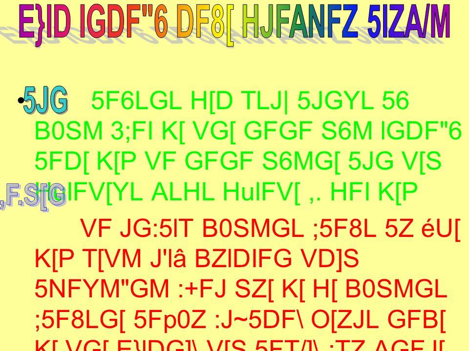 5F6LGL H[D TLJ  5JGYL 56 B0SM 3;FI K[ VG[ GFGF S6M lGDF