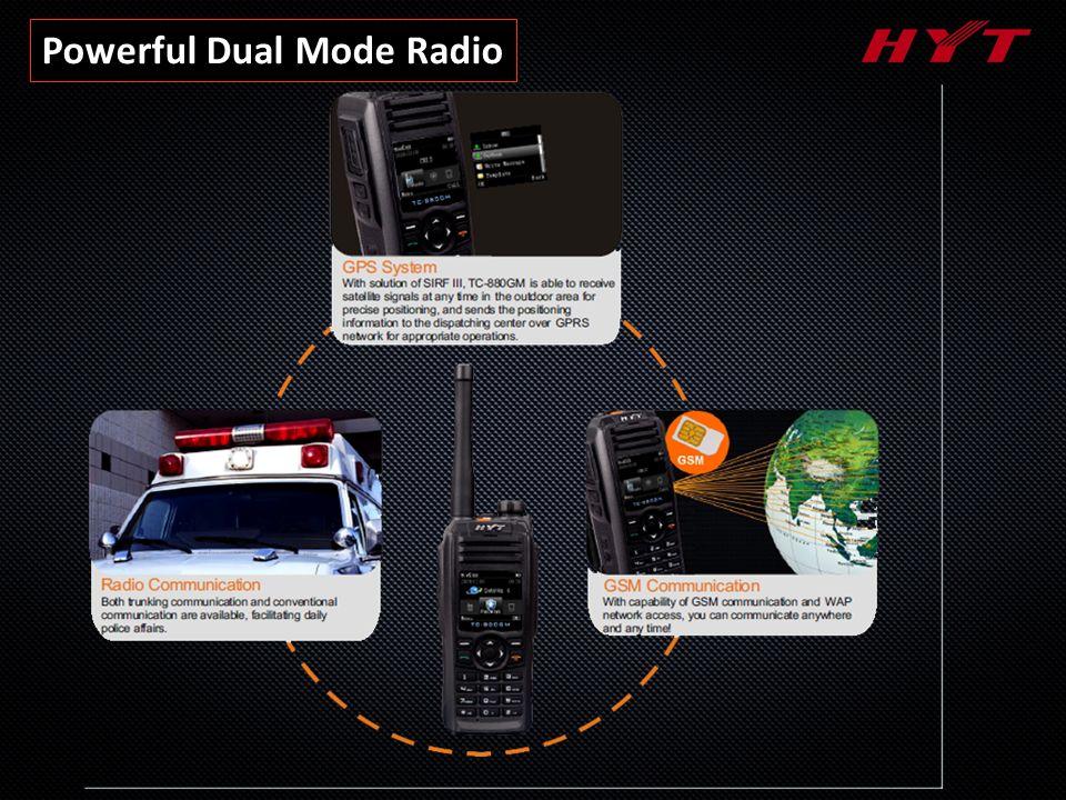 Powerful Dual Mode Radio