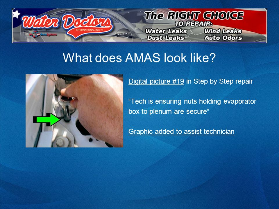 What does AMAS look like? Digital picture #19 in Step by Step repair Tech is ensuring nuts holding evaporator box to plenum are secure Graphic added t