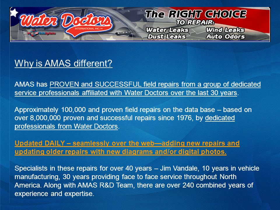 Excerpts from a Typical AMAS Repair Cause Diagnosis Water dripping from A post trim
