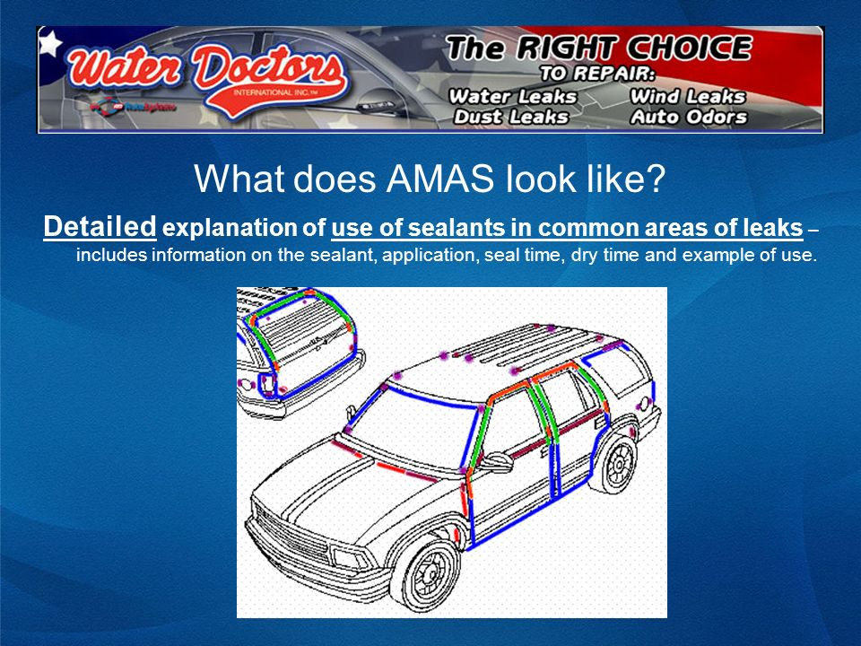 What does AMAS look like? Detailed explanation of use of sealants in common areas of leaks – includes information on the sealant, application, seal ti