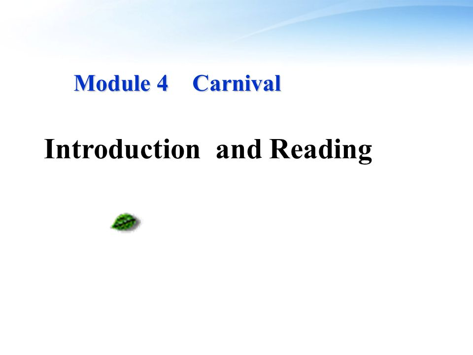Module 4 Carnival Module 4 Carnival Introduction and Reading