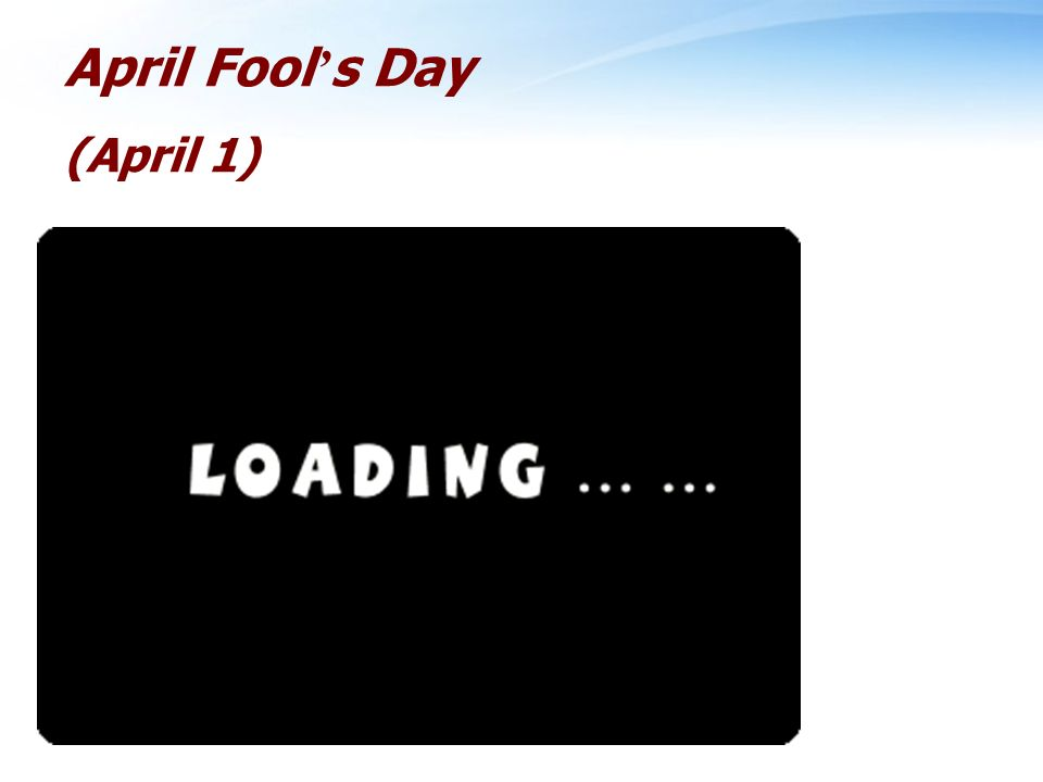 April Fool s Day (April 1)