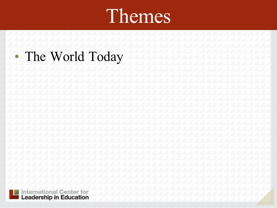 Themes The World Today