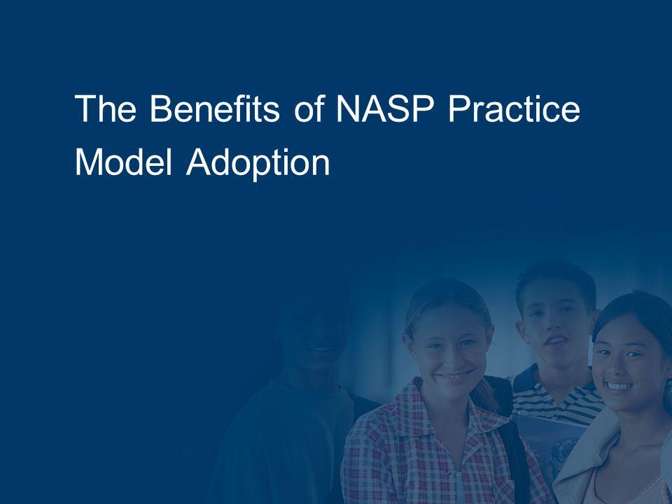 The Benefits of NASP Practice Model Adoption