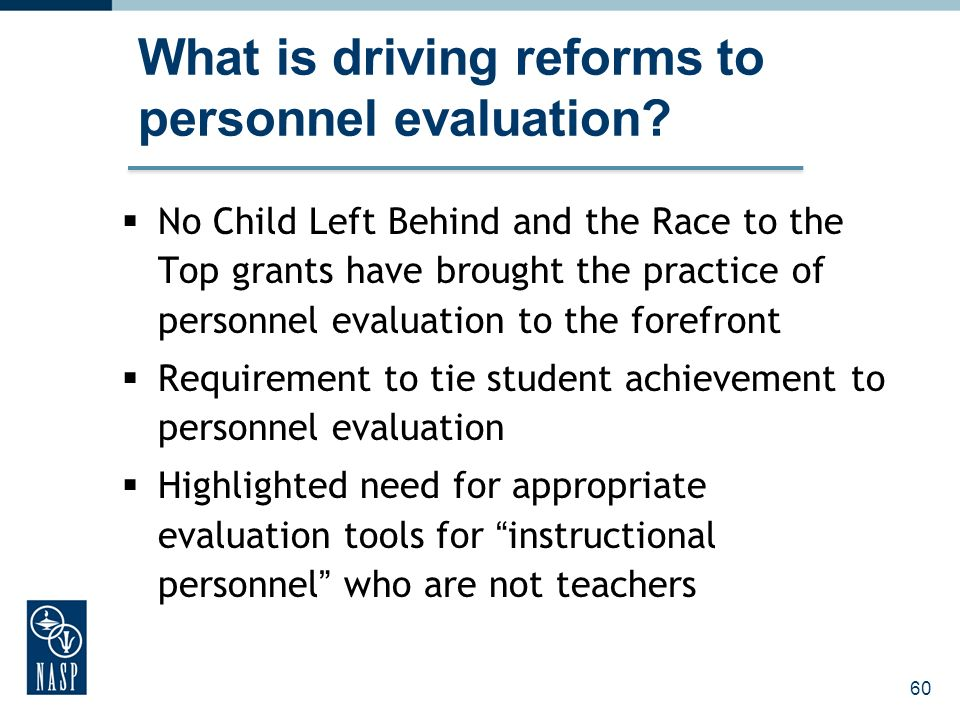 What is driving reforms to personnel evaluation.
