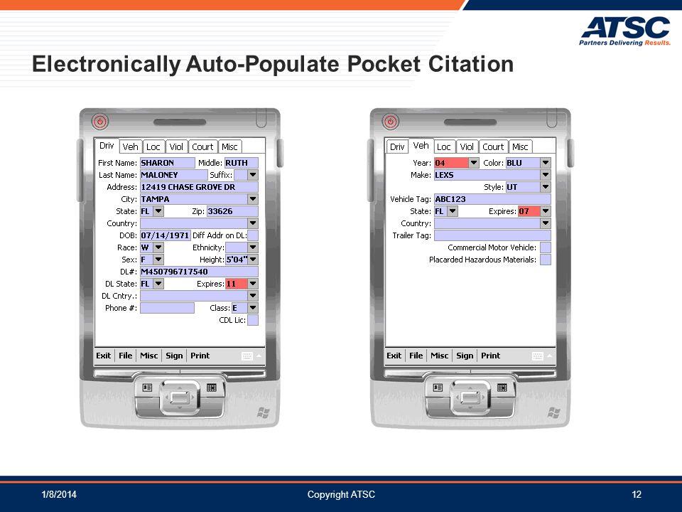 1/8/2014Copyright ATSC12 Electronically Auto-Populate Pocket Citation