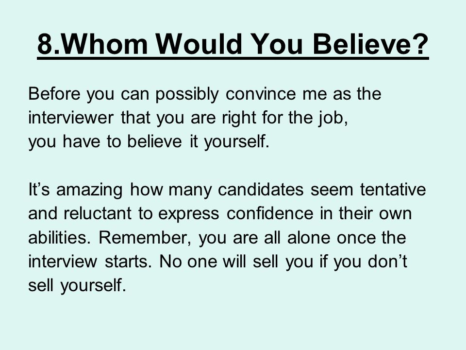 8.Whom Would You Believe.