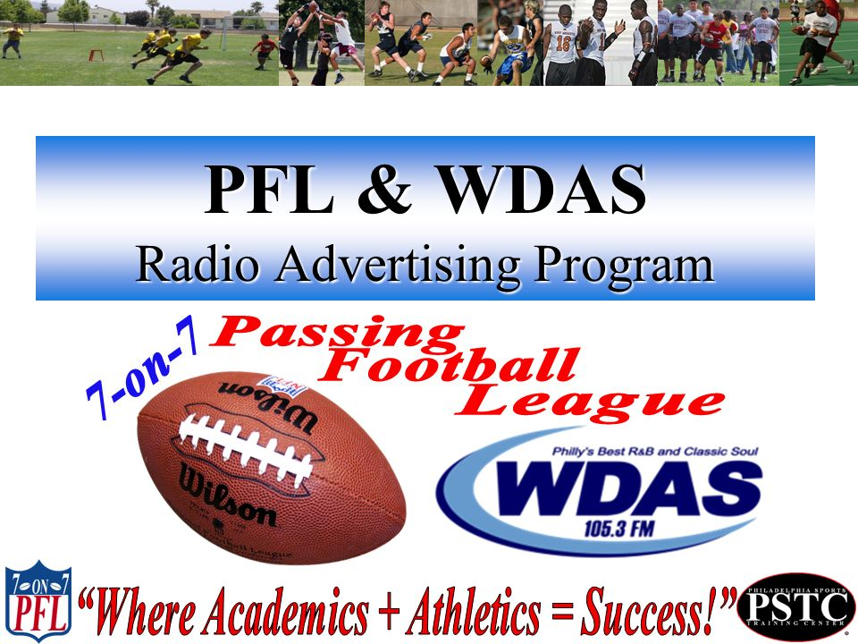 PFL & WDAS Radio Advertising Program