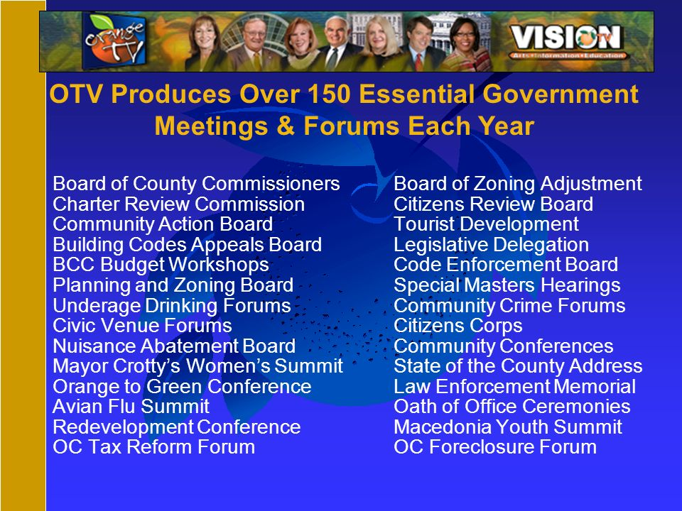 Board of County CommissionersBoard of Zoning Adjustment Charter Review Commission Citizens Review Board Community Action BoardTourist Development Buil