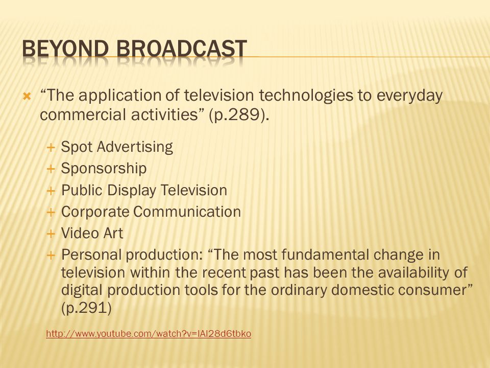 The application of television technologies to everyday commercial activities (p.289).