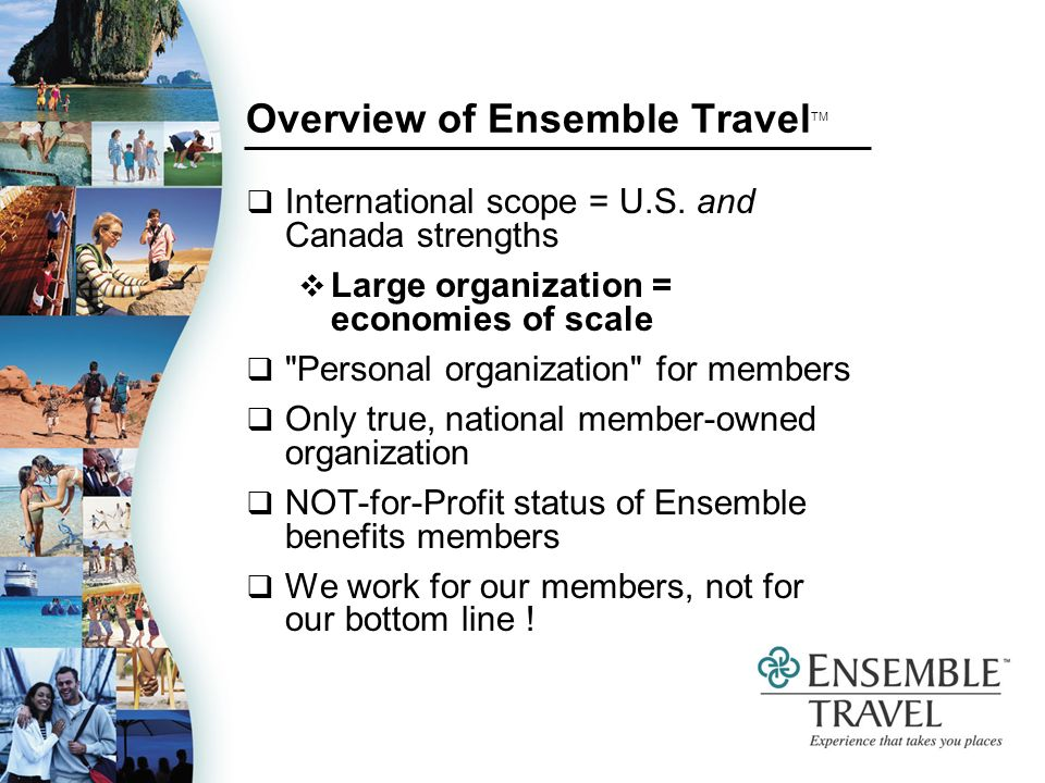 Overview of Ensemble Travel TM International scope = U.S.