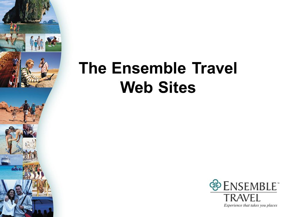 The Ensemble Travel Web Sites