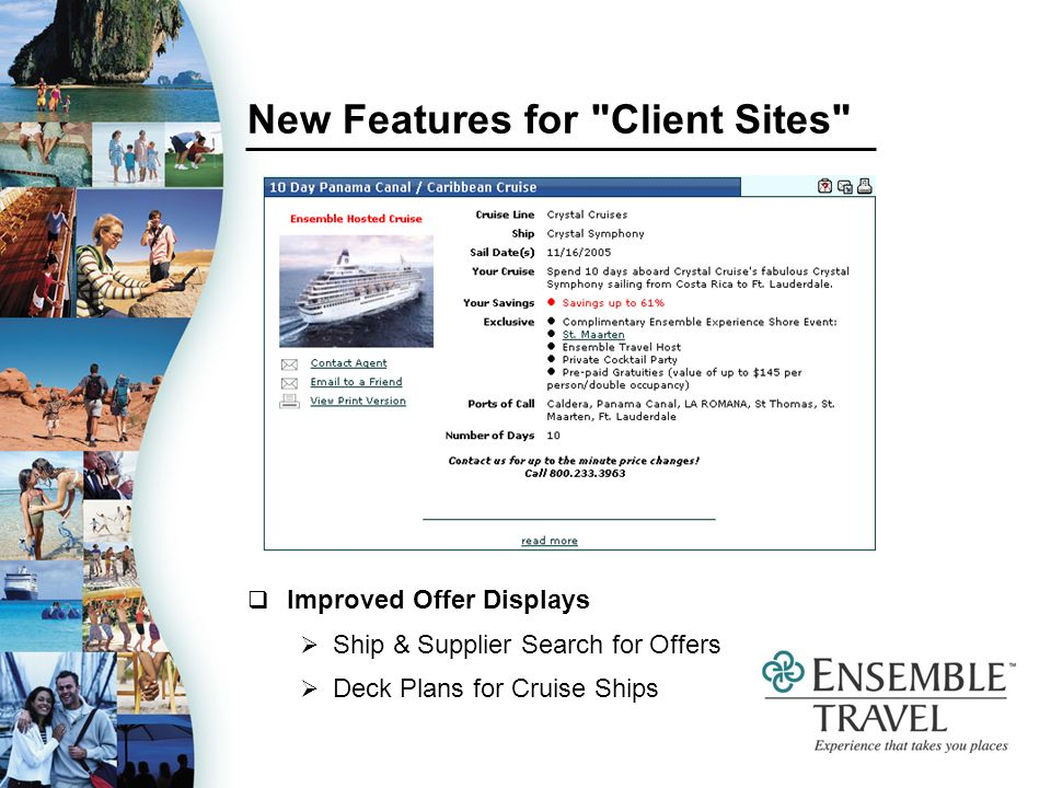New Features for Client Sites Improved Offer Displays Ship & Supplier Search for Offers Deck Plans for Cruise Ships