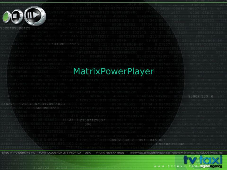 MatrixPowerPlayer