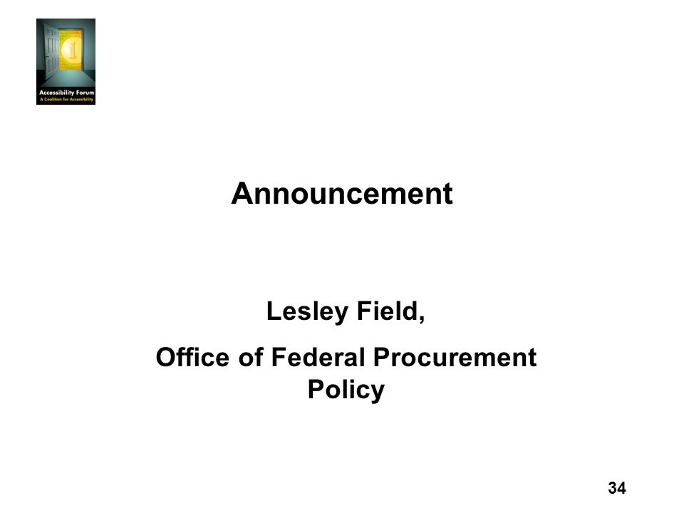 34 Announcement Lesley Field, Office of Federal Procurement Policy