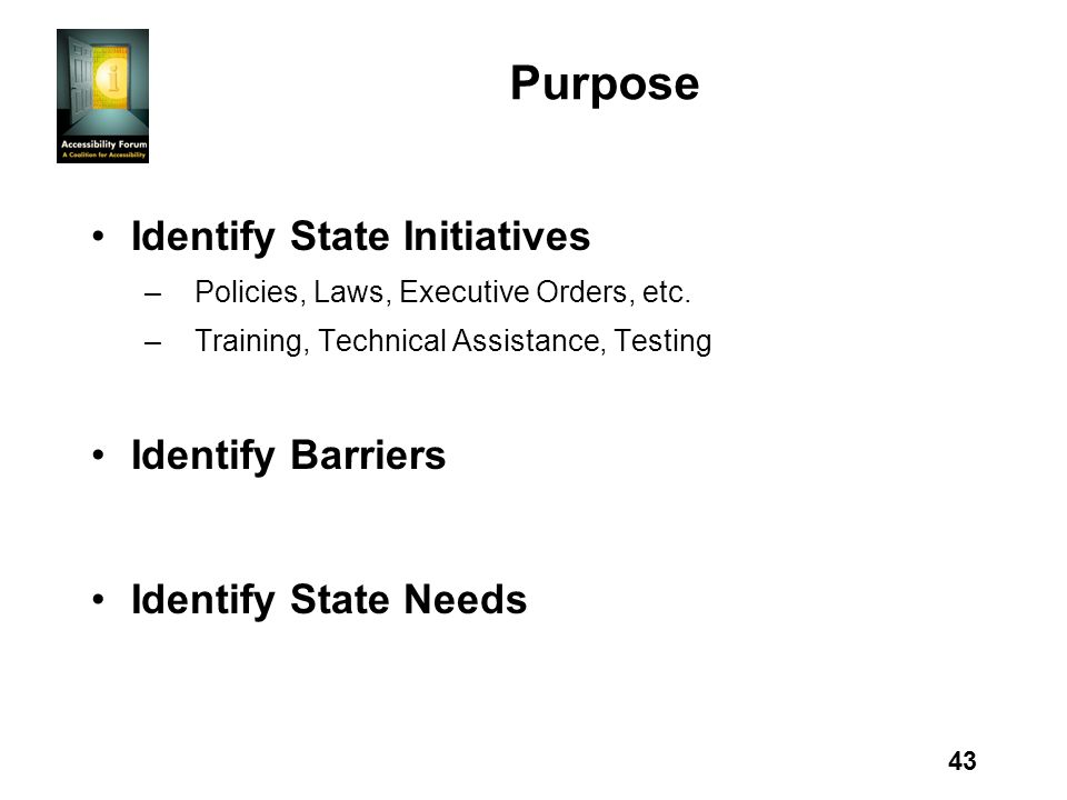 43 Purpose Identify State Initiatives – Policies, Laws, Executive Orders, etc.