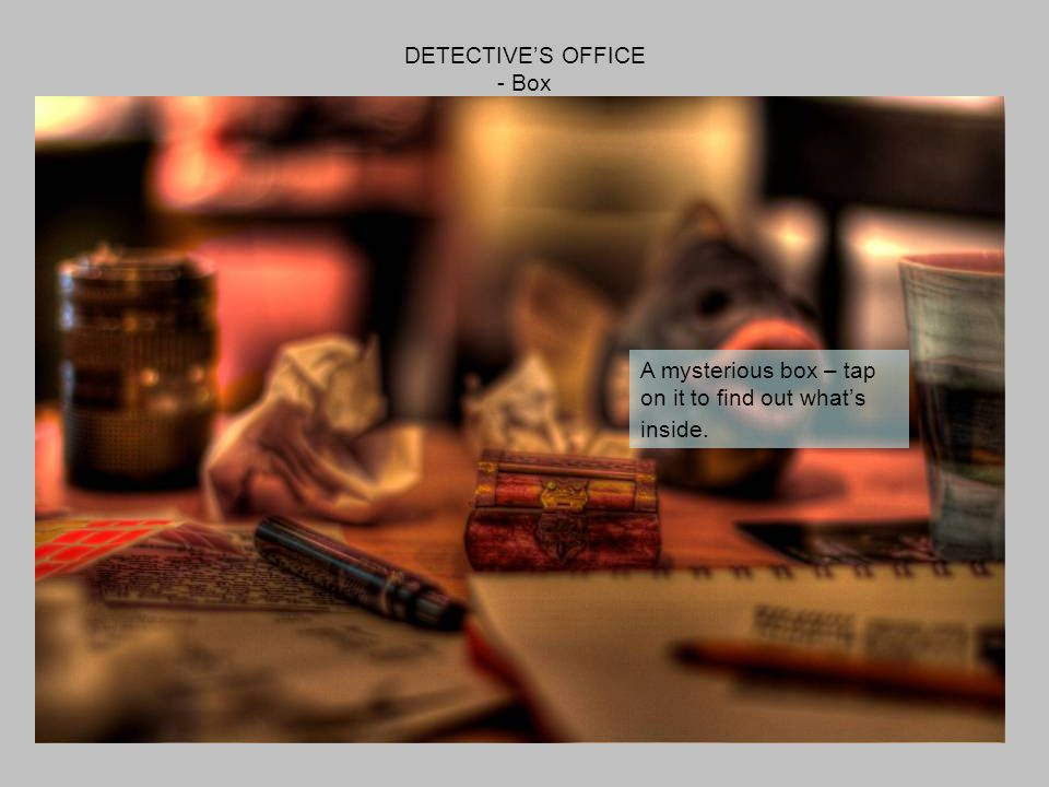 DETECTIVES OFFICE - Telephone Use it whenever you need to contact someone!