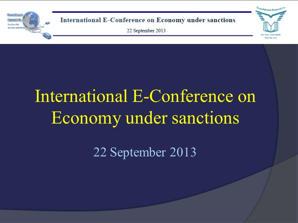 International E-Conference on Economy under sanctions 22 September 2013
