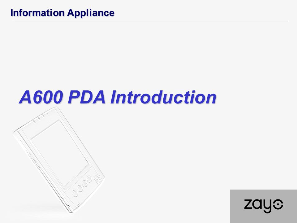Information Appliance A600 PDA Introduction