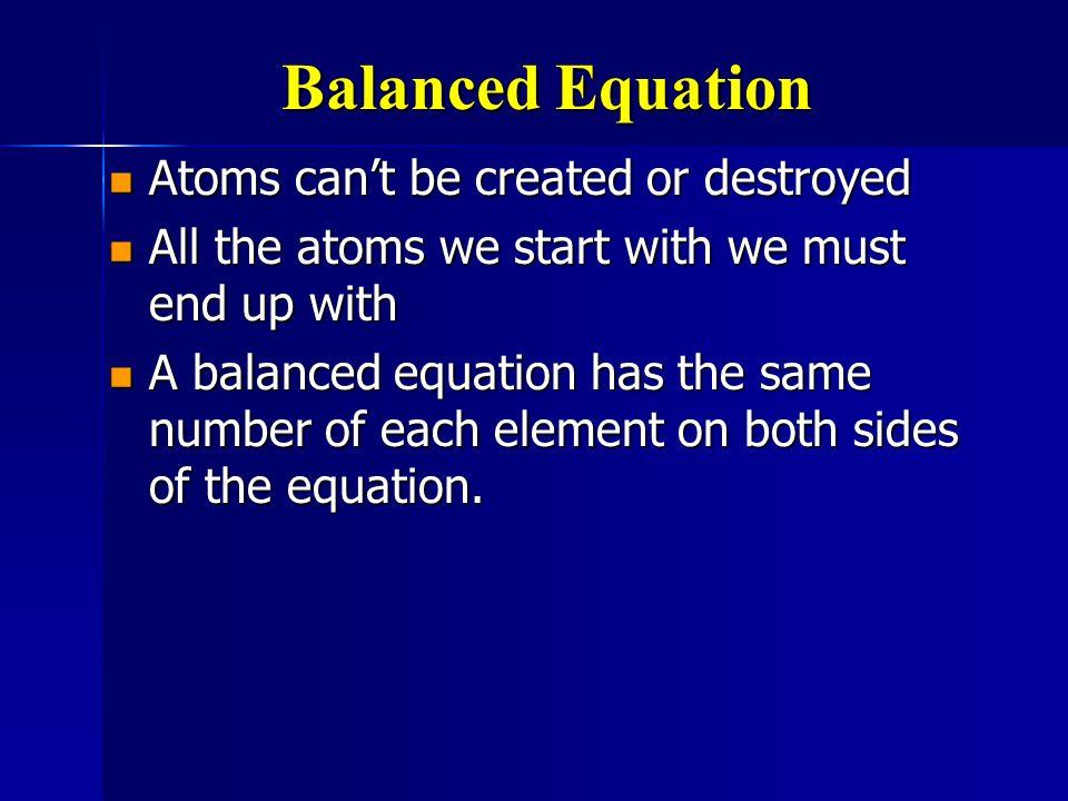 C + O 2 CO 2 C + O 2 CO 2 This equation is already balanced This equation is already balanced What if it isnt already.