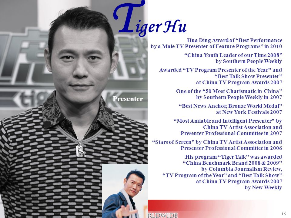 16 Hua Ding Award of Best Performance by a Male TV Presenter of Feature Programs in 2010 China Youth Leader of our Time 2008 by Southern People Weekly