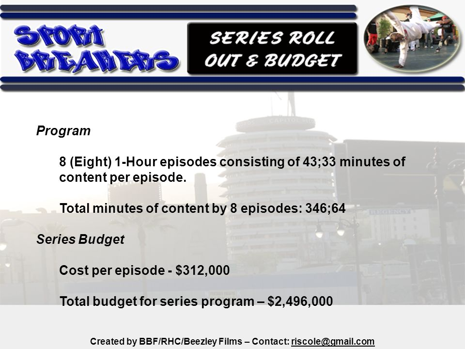 Program 8 (Eight) 1-Hour episodes consisting of 43;33 minutes of content per episode.