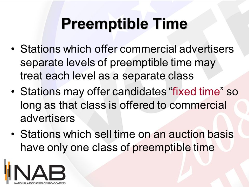 Preemptible Time Stations which offer commercial advertisers separate levels of preemptible time may treat each level as a separate class Stations may